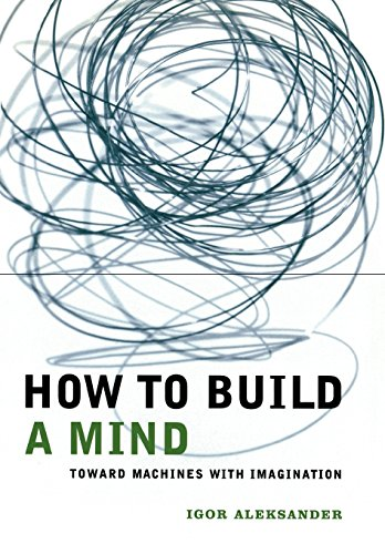 9780231120128: How to Build a Mind: Toward Machines with Imagination