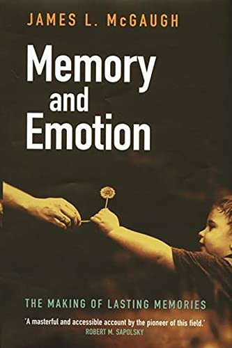 9780231120234: Memory and Emotion: The Making of Lasting Memories (Maps of the Mind)