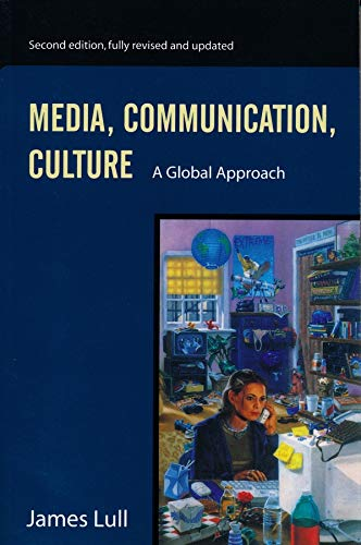9780231120739: Media, Communication, Culture: A Global Approach