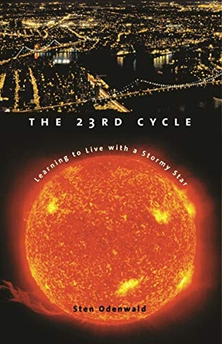 The 23rd Cycle: Learning to Live with a Stormy Star: Odenwald, Sten