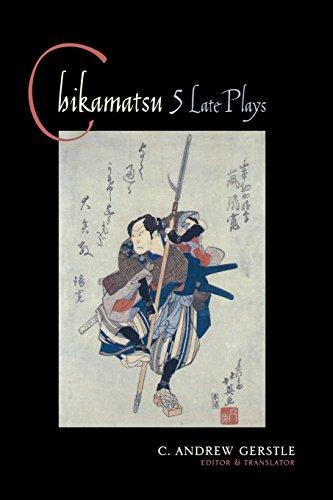 9780231121675: Chikamatsu: 5 Late Plays