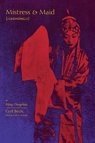 9780231121699: Mistress and Maid (Jiaohong ji) by Meng Chengshun