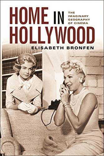 9780231121774: Home in Hollywood: The Imaginary Geography of Cinema (Film and Culture)