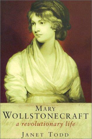 9780231121859: Mary Wollstonecraft: A Revolutionary Life