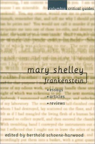 Mary Shelley: Frankenstein: Editor-Berthold Schoene-Harwood