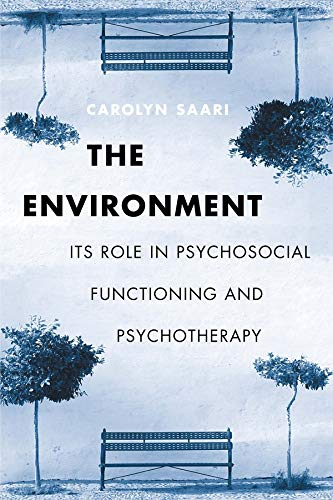 9780231121965: The Environment: Its Role in Psychosocial Functioning and Psychotherapy