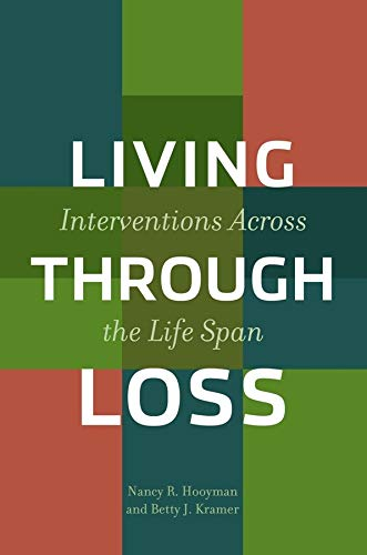 9780231122474: Living Through Loss: Interventions Across the Life Span (Foundations of Social Work Knowledge)