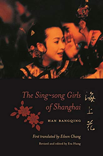 9780231122689: The Sing-song Girls of Shanghai (Weatherhead Books on Asia)