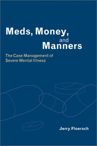 9780231122726: Meds, Money, and Manners