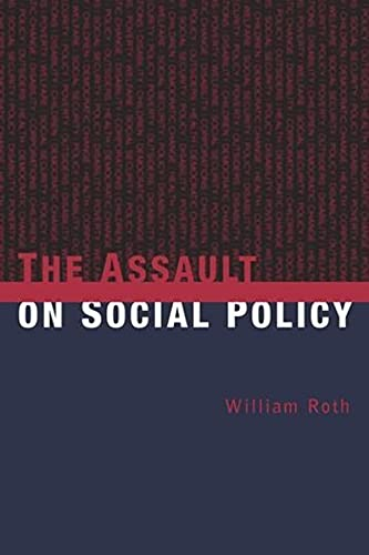 9780231123808: The Assault on Social Policy