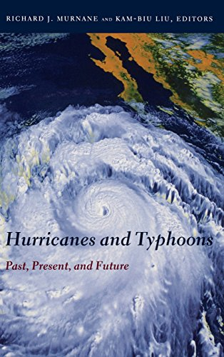 9780231123884: Hurricanes and Typhoons: Past, Present, and Future