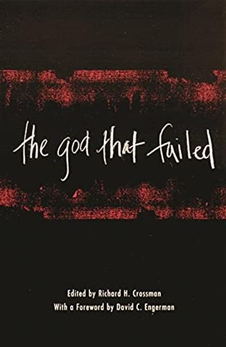 9780231123952: The God That Failed