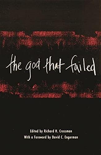 9780231123952: The God That Failed