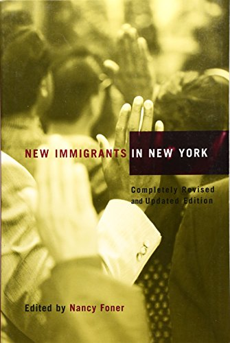 9780231124157: New Immigrants in New York
