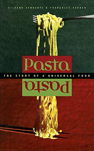 9780231124423: Pasta: The Story of a Universal Food