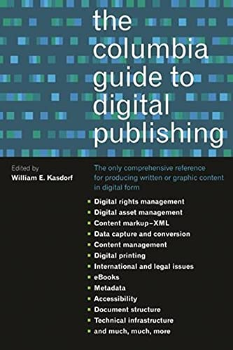 9780231124997: The Columbia Guide to Digital Publishing