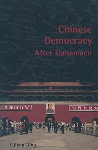 9780231125659: Chinese Democracy After Tiananmen (Contemporary Chinese Studies)