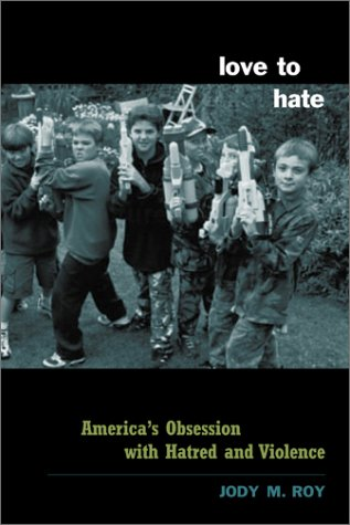 9780231125680: Love to Hate