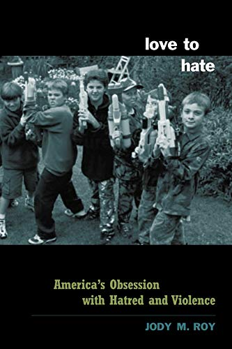 9780231125697: Love to Hate