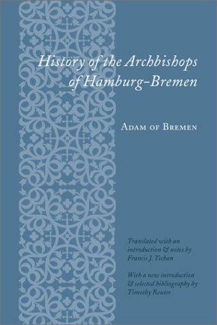 History of the Archbishops of Hamburg-Bremen: Adam of Bremen