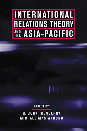 9780231125918: International Relations Theory and the Asia-Pacific