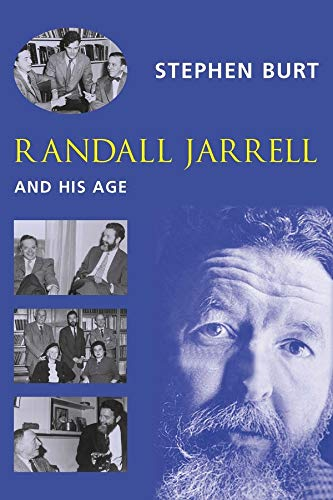 9780231125949: Randall Jarrell and His Age