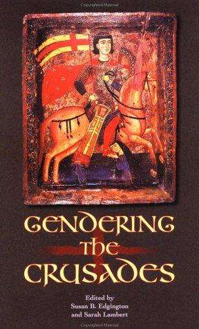 9780231125994: Gendering the Crusades