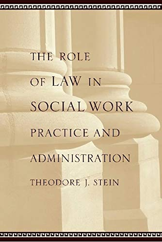 9780231126489: The Role of Law in Social Work Practice and Administration