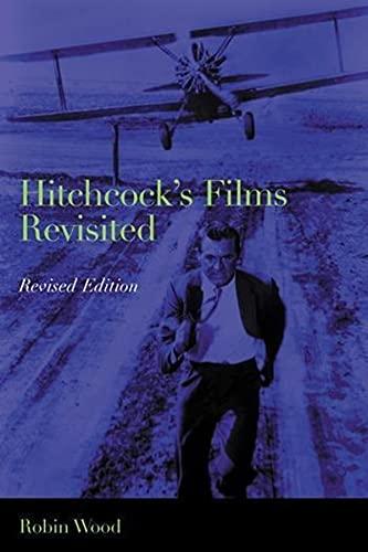 Hitchcocks Films Revisited: Wood, Robin