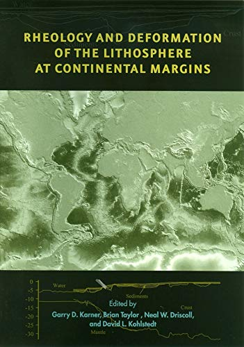 9780231127394: Rheology and Deformation of the Lithosphere at Continental Margins (Margins Theoretical and Experimental Earth Science Series)