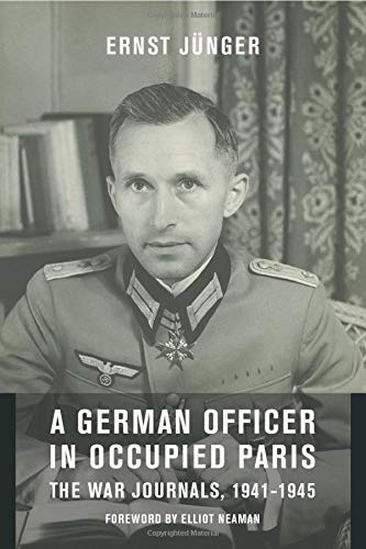 9780231127400: A German Officer in Occupied Paris: The War Journals, 1941-1945 (European Perspectives: A Series in Social Thought and Cultur) (European Perspectives: ... in Social Thought and Cultural Criticism)