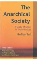 9780231127622: The Anarchical Society: A Study of Order in World Politics