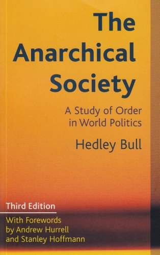 9780231127639: The Anarchical Society