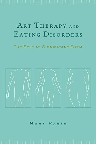 9780231127691: Art Therapy and Eating Disorders