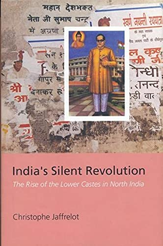9780231127868: India's Silent Revolution: The Rise of the Lower Castes in North India