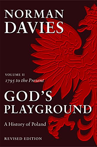 9780231128193: God's Playground: A History of Poland, Vol. 2: 1795 to the Present
