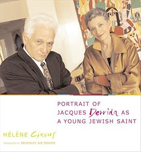 9780231128247: Portrait of Jacques Derrida as a Young Jewish Saint (European Perspectives: A Series in Social Thought and Cultural Criticism)