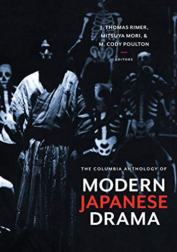 9780231128315: The Columbia Anthology of Modern Japanese Drama