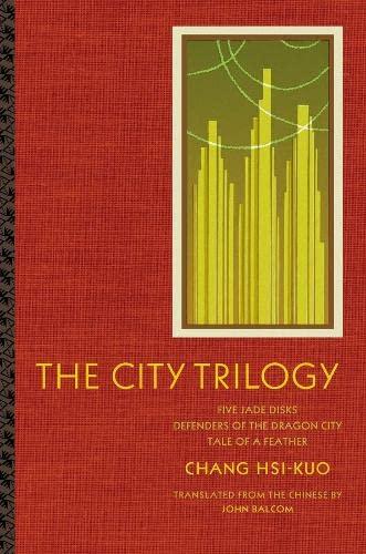 City Trilogy : Five Jade Disks, Defenders: Chang, S. K.