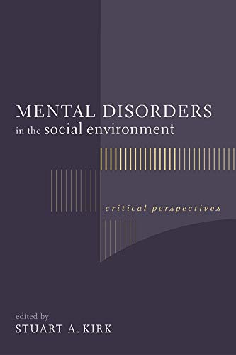 9780231128704: Mental Disorders in the Social Environment