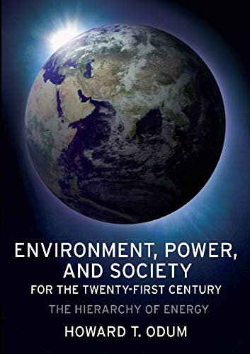 9780231128872: Environment, Power, and Society for the Twenty-First Century: The Hierarchy of Energy