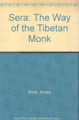 9780231129084: Sera: The Way of the Tibetan Monk