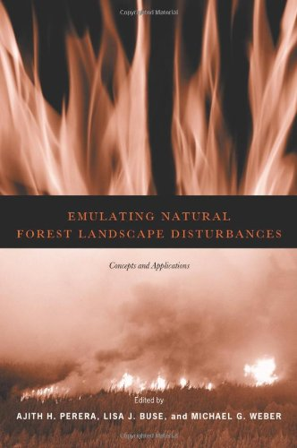 9780231129169: Emulating Natural Forest Landscape Disturbances: Concepts and Applications