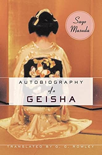 9780231129510: Autobiography of a Geisha