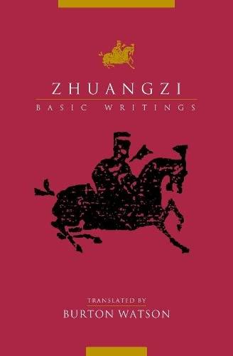 Zhuangzi: Basic Writings: Watson, Burton