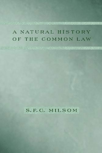 9780231129947: A Natural History of the Common Law