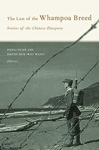 9780231130028: The Last of the Whampoa Breed: Stories of the Chinese Diaspora (Modern Chinese Literature from Taiwan)