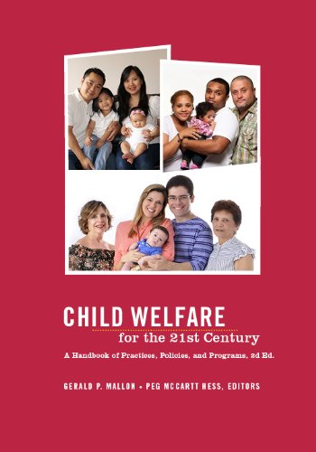 9780231130721: Child Welfare for the Twenty-first Century: A Handbook of Practices, Policies, and Programs