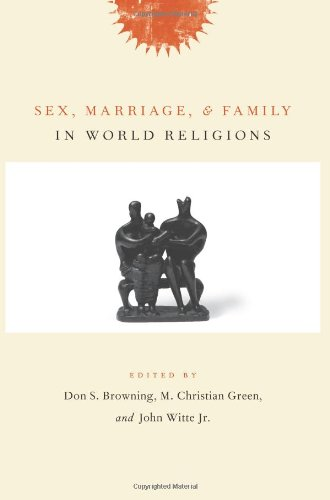 9780231131162: Sex, Marriage, and Family in World Religions