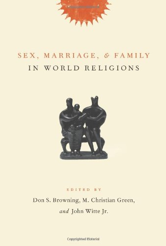 9780231131179: Sex, Marriage, and Family in World Religions